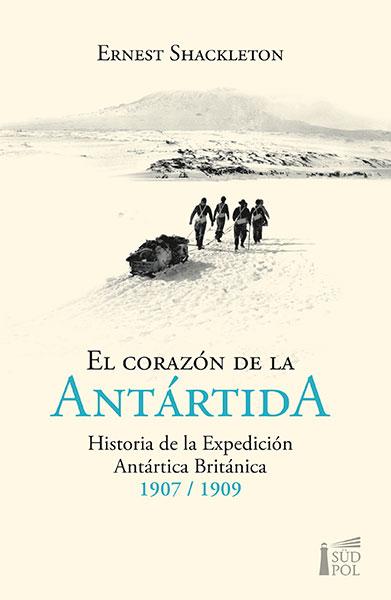 El corazón de la Antártida - cover
