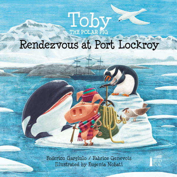 Toby Rendezvous at Port Lockroy (english) - cover